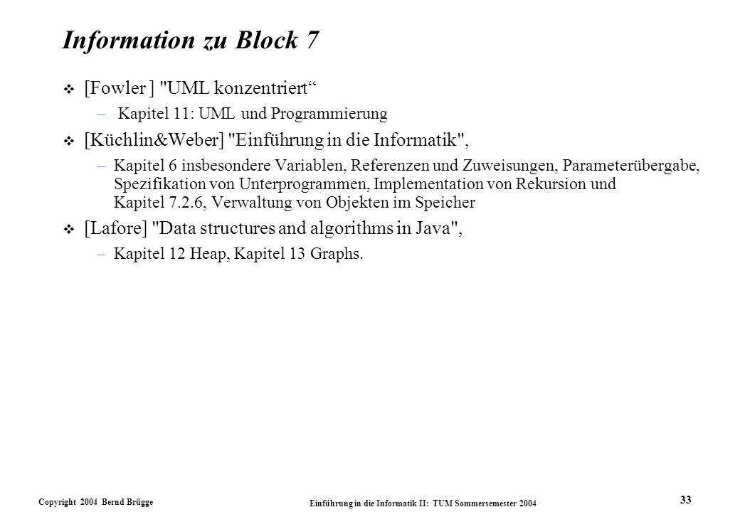 Information zu Block 7 [Fowler ] UML konzentriert